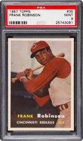 Baseball Cards:Singles (1950-1959), 1957 Topps Frank Robinson #35 Rookie PSA Mint 9....