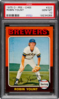 Baseball Cards:Singles (1970-Now), 1975 O-Pee-Chee Robin Yount #223 PSA Gem Mint 10 - The Ultimate PSA Example! ...