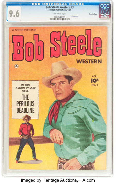 Bob Steele Western #3 Crowley Copy Pedigree (Fawcett Publications, 1951) CGC NM+ 9.6 Off-white pages....