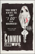 "Movie Posters:Exploitation, Common Law Wife (Unknown, 1963). One Sheet (27"" X 41"").Exploitation.. ..."