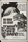 "Movie Posters:Blaxploitation, It Won't Rub Off, Baby! (Peppercorn-Wormser, 1967). One Sheet (27""X 41""). Blaxploitation.. ..."