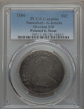 Early Half Dollars, 1806 50C Pointed 6, Stem, O-110, -- Smoothed -- PCGS Genuine. GoodDetails. NGC Census: (0/5). PCGS Population (0/5). CDN ...