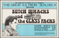 "Movie Posters:Rock and Roll, Butch Whacks and the Glass Packs at the San Jose Men's Gym &Other Lot (SJSU, 1973). Concert Posters (2) (14.25"" X 22"" &15""... (Total: 2 Items)"