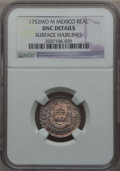 Mexico, Mexico: Ferdinand VI Real 1752 Mo-M UNC Details (Surface Hairlines)NGC,...