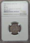 Bust Dimes, 1821 10C Small Date, JR-8, R.2, VG10 NGC. Ex: Rev. Dr. James G. K.McClure. NGC Census: (1/9). PCGS Population (0/10). ...
