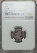 Early Dimes, 1800 10C JR-2, R.5, AG3 NGC. Ex: Rev. Dr. James G. K. McClure. NGC Census: (0/13). PCGS Population (1/2). Mintage: 21,760. ...