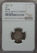 Bust Dimes, 1832 10C JR-1, R.2, XF40 NGC. Ex: Rev. Dr. James G. K. McClure. NGCCensus: (1/5). PCGS Population (0/2). Mintage: 522,500....