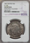Early Half Dollars, 1807 50C Draped Bust, O-108, T-1, R.3 -- Improperly Cleaned -- NGCDetails. AU....