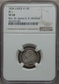Bust Dimes, 1834 10C Large 4, JR-1, R.1, VF30 NGC. Ex: Rev. Dr. James G. K. McClure. NGC Census: (1/8). PCGS Population (1/5). ...