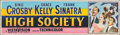 """Movie Posters:Musical, High Society (MGM, 1956). Silk Screen Banner (24"""" X 82""""). Musical.. ..."""