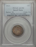 Bust Dimes: , 1821 10C Small Date AU50 PCGS. PCGS Population (9/33). NGC Census:(1/30). CDN Wsl. Price for problem free NGC/PCGS coin i...