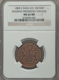 India:British India, India: British India. Madras Presidency 10 Cash 1808 MS62 Red and Brown NGC,...