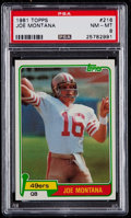 Football Cards:Singles (1970-Now), 1981 Topps Joe Montana #216 PSA NM-MT 8....