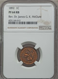 Proof Indian Cents: , 1892 1C PR64 Red and Brown NGC. Ex: Rev. Dr. James G. K. McClure. NGC Census: (92/83). PCGS Population (157/114). Mintage: ...