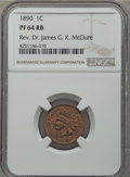 Proof Indian Cents: , 1890 1C PR64 Red and Brown NGC. Ex: Rev. Dr. James G. K. McClure. NGC Census: (80/48). PCGS Population (132/43). Mintage: 2...