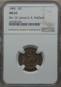 Seated Dimes: , 1885 10C MS63 NGC. Ex: Rev. Dr. James G. K. McClure. NGC Census: (52/218). PCGS Population (62/177). Mintage: 2,532,497. CD...