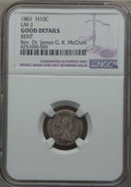 Early Half Dimes, 1801 H10C V-1 and V-2, LM-2, R.4, -- Bent -- NGC Details. Good. Ex:Rev. Dr. James G. K. McClure. NGC Census: (0/10). PCGS ...