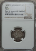 Bust Dimes, 1830/29 10C JR-4, FS-301, R.2, VF25 NGC. Ex: Rev. Dr. James G. K.McClure. NGC Census: (1/7). PCGS Population (0/6). Mintag...