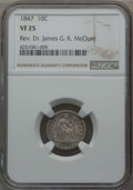 Seated Dimes: , 1847 10C VF25 NGC. Ex: Rev. Dr. James G. K. McClure. NGC Census: (1/34). PCGS Population (3/73). Mintage: 245,000. ...