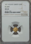 California Fractional Gold , 1871 25C Liberty Round 25 Cents, BG-809, Low R.4, MS65 NGC. NGCCensus: (3/6). PCGS Population (25/6). ...