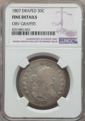 Early Half Dollars, 1807 50C Draped Bust -- Obv Graffiti -- NGC Details. Fine. NGCCensus: (70/669). PCGS Population (109/1217). Mintage: 301,0...