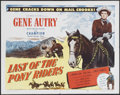 "Movie Posters:Western, Last of the Pony Riders (Columbia, 1953). Half Sheet (22"" X 28"").Western. Starring Gene Autry, Champion, Kathleen Case and ..."