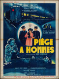"Movie Posters:Foreign, Piege a Hommes (Les Films Fernand Rivers, 1949). French Grande (47"" X 63""). Foreign.. ..."