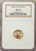 Modern Bullion Coins, 2006-W $5 Tenth-Ounce Gold Eagle MS70 NGC. NGC Census: (5608). PCGS Population (1160)....