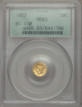 California Fractional Gold , 1853 50C Liberty Round 50 Cents, BG-430, R.3, MS63 PCGS. PCGSPopulation (46/26). NGC Census: (6/7). ...