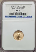 Modern Bullion Coins, 2006-W $5 Tenth-Ounce Gold Eagle, Early Release, MS70 NGC. NGC Census: (5608). PCGS Population (1160)....