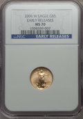 Modern Bullion Coins, 2006-W $5 Tenth-Ounce Gold Eagle, Early Release MS70 NGC. NGC Census: (5608). PCGS Population (1160)....