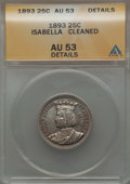Commemorative Silver, 1893 25C Isabella Quarter -- Cleaned -- ANACS. AU53 Details. NGC Census: (10/3623). PCGS Population (42/5001). Mintage: 24,...