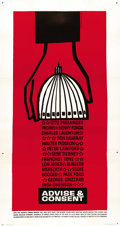 "Movie Posters:Drama, Advise & Consent (Columbia, 1962). Three Sheet (41"" X 81""). ..."