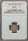 British West Indies, British West Indies: British Colony. George IV 1/16 Dollar 1822MS63 NGC,...