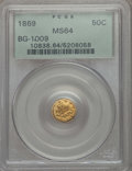 California Fractional Gold , 1869 50C Liberty Round 50 Cents, BG-1009, R.5, MS64 PCGS. PCGSPopulation (11/3). NGC Census: (2/3). ...