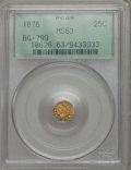 California Fractional Gold , 1876 25C Indian Octagonal 25 Cents, BG-799, R.4, MS63 PCGS. PCGSPopulation (33/39). NGC Census: (2/12). ...