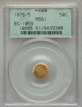 California Fractional Gold , 1876/5 50C Indian Round 50 Cents, BG-1059, R.4, MS61 PCGS. PCGSPopulation (15/56). NGC Census: (3/6). ...