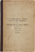 Books:Americana & American History, [George Montague] Wheeler. U.S. Geographical Surveys West of the100th Meridian. Topographical and Land Classifica...