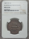 Hard Times Tokens, 1837 Illustrious Predecessor, HT-33, MS62 Brown NGC. ...