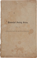 Books:Pamphlets & Tracts, Ashbel Smith. Reminiscences of the Texas Republic. Annual Address Delivered Before the Historical Society of Galve...