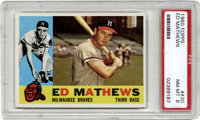 1960 Topps Eddie Mathews #420 PSA NM-MT 8. Hall of Fame Braves third baseman is shown here in this 1960 Topps issue card...