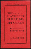 Books:Americana & American History, A. L. Burke. The Mayberry Murder Mystery of Bonito City.[Alamogordo: circa 1938]. Early edition....
