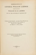 Books:Americana & American History, Reminiscences of General William Larimer and of His Son WilliamH. H. Larimer... Lancaster, PA: 1918. First edition....