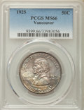 Commemorative Silver, 1925 50C Vancouver MS66 PCGS. PCGS Population (356/58). NGC Census: (262/45). Mintage: 14,994. CDN Wsl. Price for problem f...
