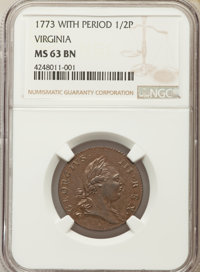 1773 1/2 P Virginia Halfpenny, Period MS63 Brown NGC. NGC Census: (27/30). PCGS Population (79/74). CDN Wsl. Price for p...