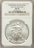 Modern Bullion Coins, 2014-W $1 Silver Eagle, Burnished, MS70 NGC. NGC Census: (4957). PCGS Population: (882)....