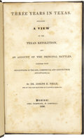 Books:Non-fiction, Joseph E. Field: Three Years in Texas. Including a View of theTexian Revolution,...