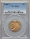Indian Half Eagles, 1912-S $5 MS61 PCGS....