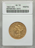 Liberty Eagles, 1843 $10 AU50 ANACS. Breen-6861....