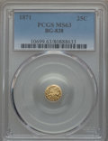 California Fractional Gold , 1871 25C Liberty Round 25 Cents, BG-838, R.2, MS63 PCGS. PCGSPopulation (54/29). NGC Census: (17/5). ...